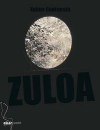 zuloa (tene mujika beka 2017) - Xabier Gantzarain
