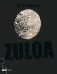 Zuloa - Xabier Gantzarain Etxaniz
