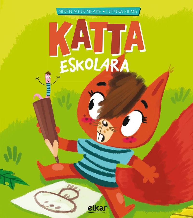 Katta Eskolara - Katta 1 - Miren Agur Meabe Plaza / Lotura Films (il. )