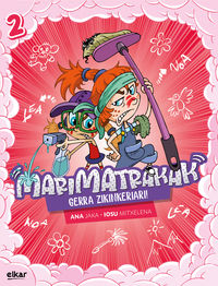 Gerra Zikinkeriari! - Ana Jaka Garcia / Iosu Mitxelena Unsain (il. )