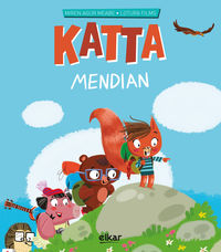 Mendian - Katta 6 - Miren Agur Meabe Plaza / Lotura Films (il. )