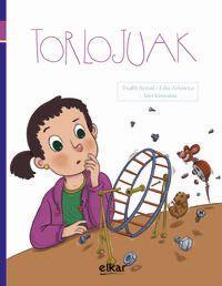 Torlojuak - Txabi Arnal / Edu Zelaieta / Javi Kintana (il. )