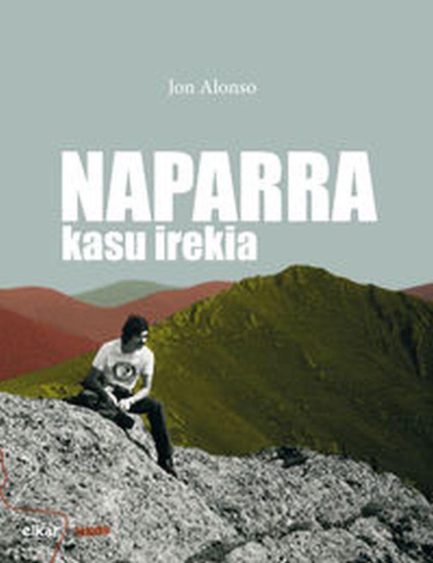 Naparra. Kasu Irekia (tene Mujika Beka 2019) - Jon Alonso Fourcade