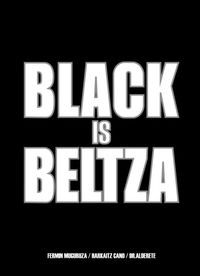 Black Is Beltza (eusk) - Fermin Muguruza / Harkaitz Cano / Jorge Alderete (il. )