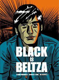 Black Is Beltza (cast) - Fermin Muguruza / Harkaitz Cano / Jorge Alderete (il. )