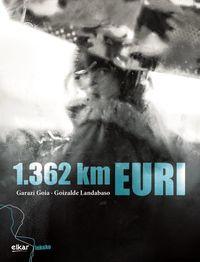 1362 Km Euri - Goizalde Landabaso / Garazi Goia