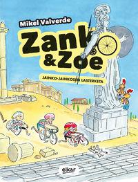 Jainko-Jainkosen Lasterketa - Zank Eta Zoe 2 - Mikel Valverde Tejedor