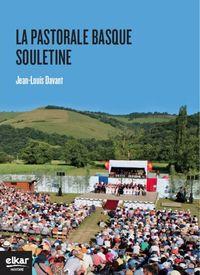 La pastorale basque de soule - Jean-Louis Davant