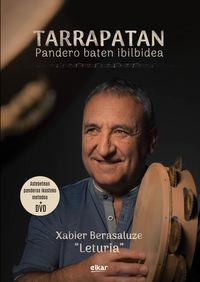 """Tarrapatan - Pandero Baten Ibilbidea (lib+dvd) - Xabier """"leturia"""" Berasaluze"""