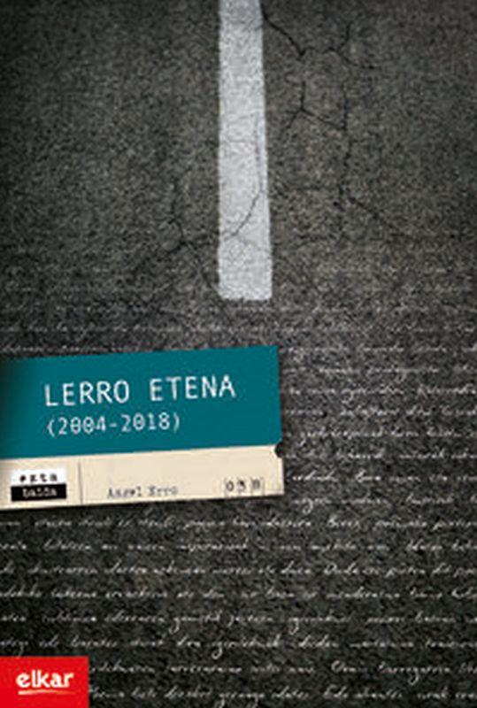 Lerro Etena (2004-2018) - Angel Erro Jimenez