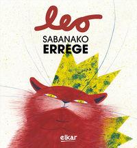 LEO, SABANAKO ERREGE