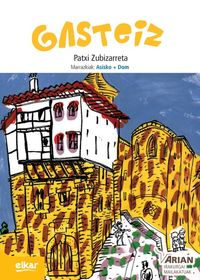 Gasteiz (b1) (+cd) - Patxi Zubizarreta Dorronsoro / Asisko + Dom (il. )