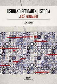 Lisboako Setioaren Historia - Jose Saramago