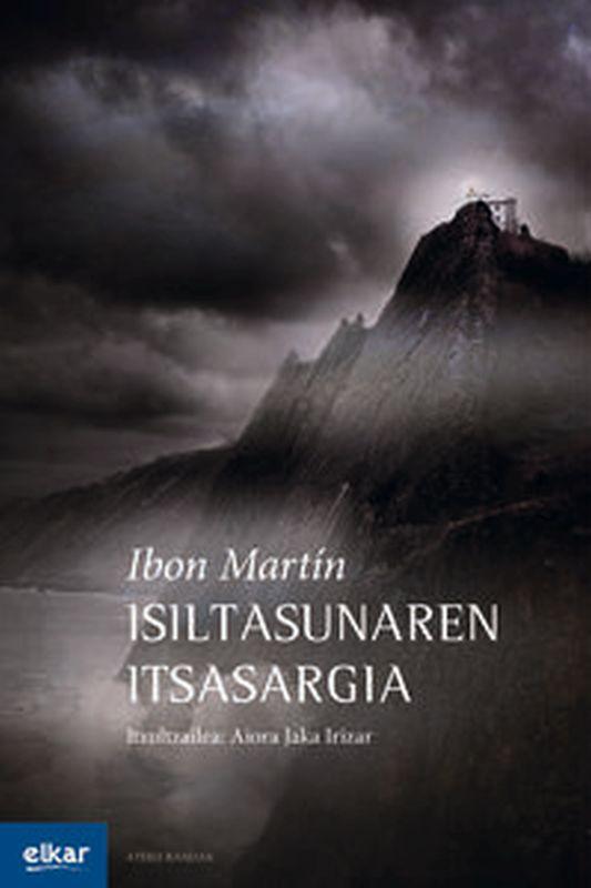 Isiltasunaren Itsasargia - Ibon Martin Alvarez