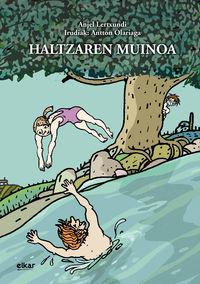 Haltzaren Muinoa - Anjel Lertxundi Esnal / Antton Olariaga (il. )