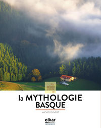 A La Decouverte De La Mythologie Basque - Michel Duvert
