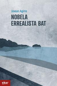 Nobela Errealista Bat - Joxean Agirre Odriozola