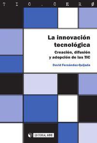 La innovacion tecnologica - David Fernandez-quijada