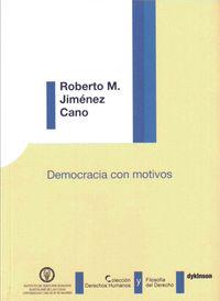 Democracia Con Motivos - Roberto M. Jimenez Cano