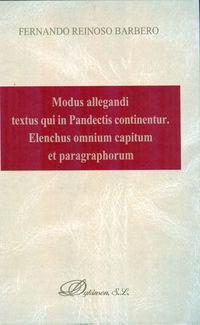 modus allegandi textus qui in pandectis continentur - elenchus omnium capitum et paragraphorum - Fernando Reinoso Barbero