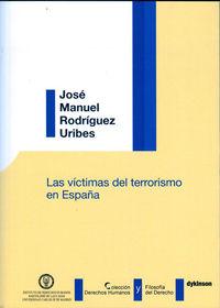 Las victimas del terrorismo en españa - Jose Manuel Rodriguez Uribes