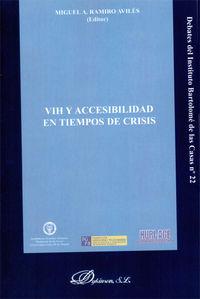 Vih Y Accesibilidad En Tiempos De Crisis - Miguel A.  Ramiro Aviles  /  [ET AL. ]