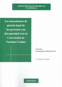 Los mecanismos de guarda legal de las personas con discapacidad tras la convencion de naciones unidas - Sofia De Salas Murillo