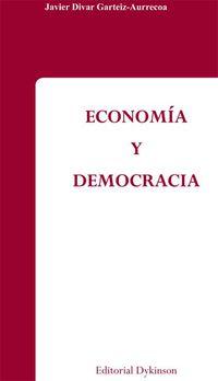 Economia Y Democracia - Javier Divar Garteiz-aurrecoa