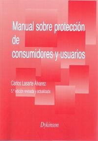 Manual Sobre Proteccion De Consumidores Y Usuarios - Carlos Lasarte Alvarez