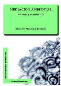 Mediacion Ambiental - Recursos Y Experiencias - Remedios Mondejar Pedreño