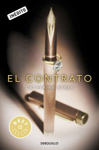 El  contrato  -  Casaderas I - Catherine Bybee