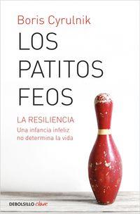 PATITOS FEOS, LOS - LA RESILIENCIA