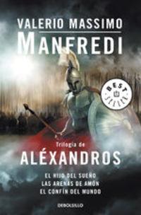 Trilogía De Aléxandros - Valerio Massimo Manfredi