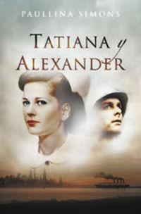 Tatiana Y Alexander (el Jinete De Bronce 2) - Paullina Simons