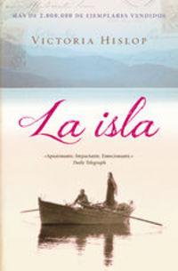 La Isla - Victoria Hislop