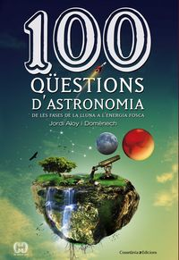 100 QUESTIONS D'ASTRONOMIA