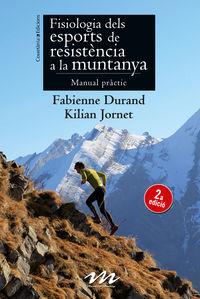 Fisiologia Dels Esports De Resistencia A La Muntanya - Fabienne Durand / Kilian Jornet