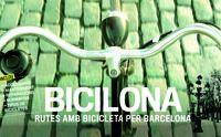 BICILONA - RUTES AMB BICICLETA PER BARCELONA