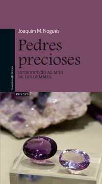 Pedres Precioses - Joaquim M. Nogues