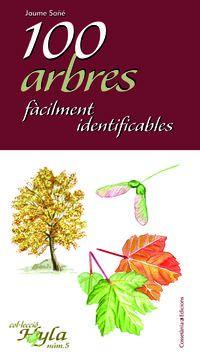 100 Arbres Facilment Identificables - Jaume Sañe