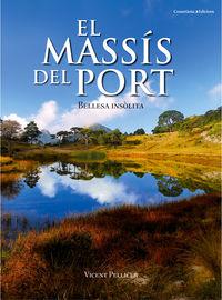 MASSIS DEL PORT, EL - BELLESA INSOLITA