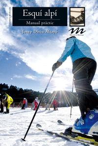 Esqui Alpi - Manual Practic - Josep Diviu Altayo