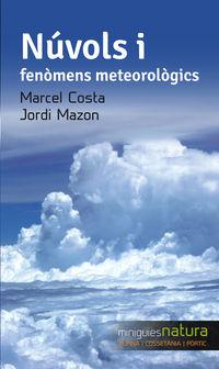 Nuvols I Fenomens Meterologics - Marcel Costa / Jordi Mazon