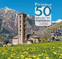 PIRINEUS - 50 JOIES DE L'ART ROMANIC