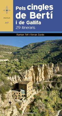 Pels Cingles De Berti I De Gallifa - 29 Itineraris - Ramon Tell I Esque / Ferran Zurdo