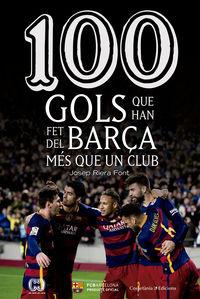 100 FOLS QUE HAN FET DEL BARCA MES QUE UN CLUB
