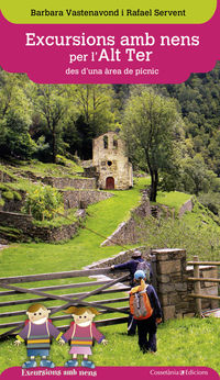 Excursions Amb Nens Per L'alt Ter - Des D'una Area De Picnic - Barbara Vastenavond / Rafael Servent