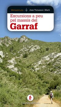 Excursions A Peu Pel Massis Del Garraf - Joan Tutusaus I Marti