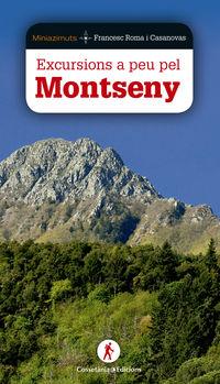 Excursions A Peu Pel Montseny - Francesc Roma I Casanovas