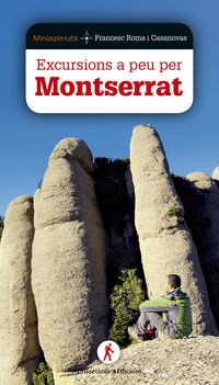 Excursions A Peu Per Montserrat - Francesc Roma I Casanovas